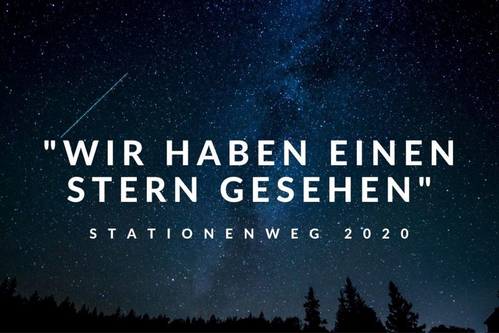 """""""Wir haben einen Stern gesehen! """" – Stationenweg für Familien ab 23. Dezember"""
