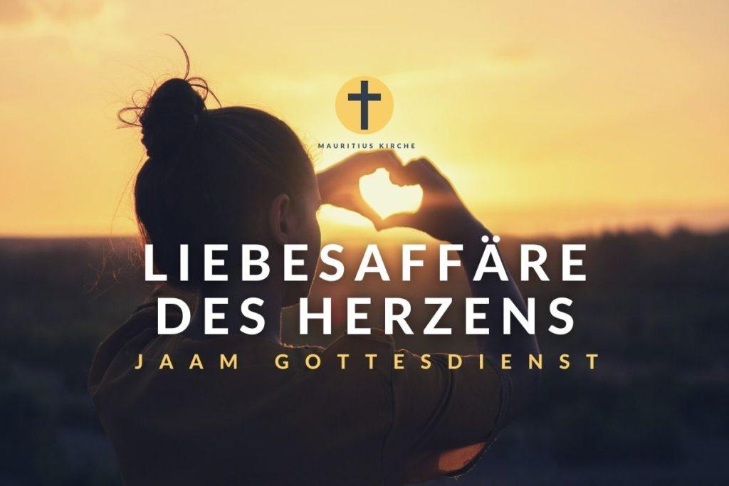 Glaube – eine Liebesaffäre des Herzens