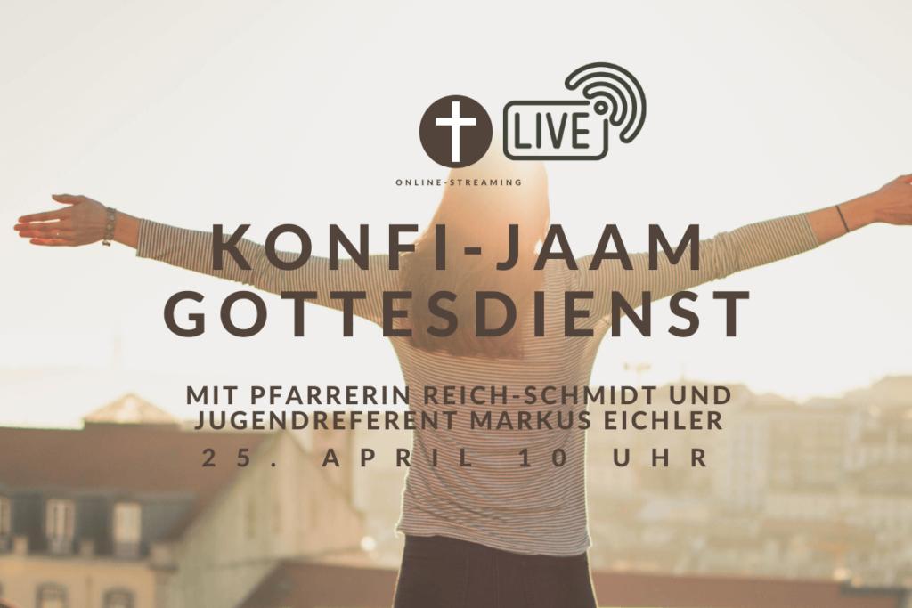 Konfi JAAM-Gottesdienst – Live-Stream